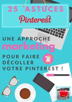 Marketing ➡ 25 astuces Pinterest pour faire décoller votre compte via @sophieturpaud
