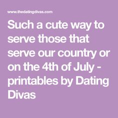 Such a cute way to serve those that serve our country or on the 4th of July - printables by Dating Divas