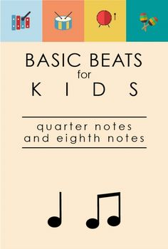 Quarter Notes And Eighth Notes Basic Beats for...