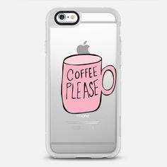Coffee Please - protective iPhone 6 phone case in Clear and Clear by Allyson Johnson | @Casetify