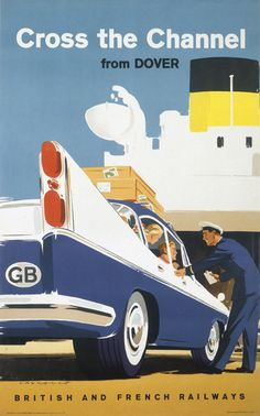 'Cross the Channel from Dover', BR poster, Laurence 1960