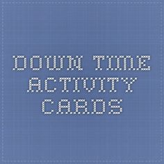 DOWN TIME ACTIVITY CARDS & example lesson plan/data recording Autism Teaching, Autism Classroom, Teaching Tips, Aba Training, Behavior Plans, Training Materials, Time Activities, Children With Autism, Asd