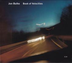 Jon Balke: Book of Velocities (ECM)