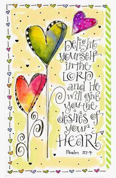 .PSALM 37:4