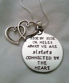 """""""Sisters of the Heart"""" - I'd love to find something like this for my best friend Lorna."""