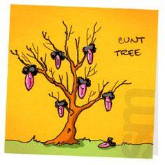 Crude pun: cunt tree