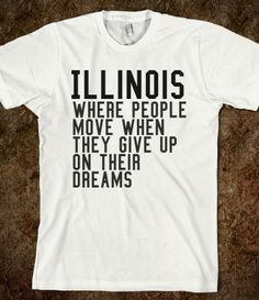 Illinois Sucks - you from IL? then you get it- only at skreened