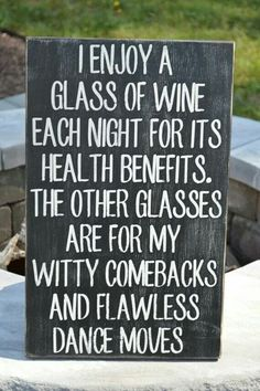 Enjoy a glass of wine