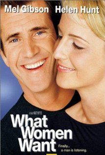 What Women Want (2000) ~ I think Gibson was playing himself in this one lol Hope the guy gets help.Really great movie tho
