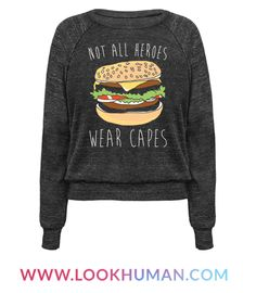 Not all heroes wear capes! Especially the heroic hamburger! Yes the hamburger the all american champion sandwich of beef, lettuce, tomato, pickles, onion, mayo, ketchup and of course paired with fries! Show off your love for the heroic hamburger with this cute and funny, foodie, burger shirt!