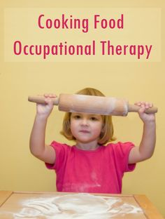 Know all about Cooking Food as an Occupational Therapy OT