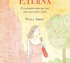 Editora Arqueiro: Primavera eterna – Paula Abreu
