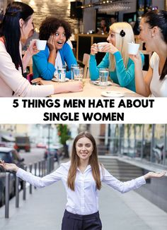Single women have always been an enigma for men. Find out 5 Things Men Hate About Single Women!!!