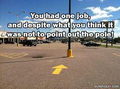 you had one job - Dump A Day Haha Funny, Lol, Funny Stuff, Hilarious, Stupid Stuff, Funny Humor, Job Humor, Job Memes, Ecards Humor