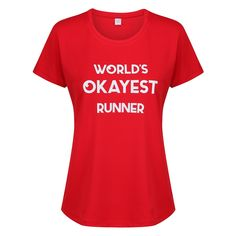 """Red """"World's Okayest Runner"""" Technical T-Shirt Slogan Tops, Fabric Tape, Collar And Cuff, Sleeve Designs, Runners, Cuffs, Crew Neck, Training, Park"""