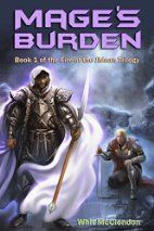 Mage's Burden: Book 1 of the Fire of…