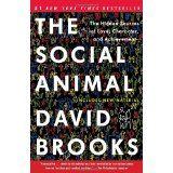 David Brooks - The Social Animal Books To Read, My Books, Slaughterhouse Five, David Brooks, Leadership, Psychology, Reading, Animals, 40 Years