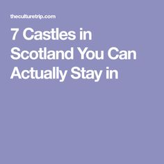 7 Castles in Scotland You Can Actually Stay in