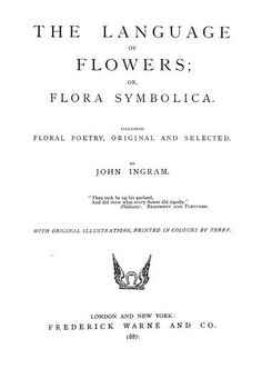 The language of flowers; or flora symbolica. In...