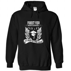 Forest View High School T-Shirt Hoodie Sweatshirts eoi. Check price ==► http://graphictshirts.xyz/?p=65642