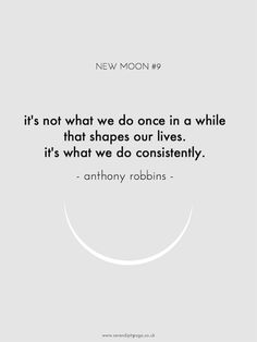 It's not what we do once in a while that shapes our lives, it's what we do consistently. ~Anthony Robbins #entrepreneur #entrepreneurship #quote