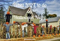 I have the best memories of Halloween from childhood ~ so much community ~ so much fun! Now that we are parents, there are a few things to be mindful of as you get ready for the big night! What NOT to do on Halloween Night | gomominc.com