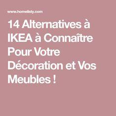 14 Alternatives à IKEA à Connaître Pour Votre Décoration et Vos Meubles !