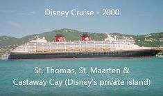 Disney Cruise to St Thomas, St Maarten and Castaway Cay.
