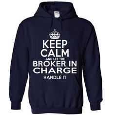 Broker in Charge T-Shirts, Hoodies. SHOPPING NOW ==► https://www.sunfrog.com/LifeStyle/Broker-in-Charge-6002-NavyBlue-Hoodie.html?id=41382