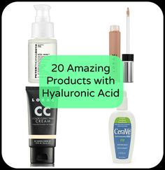 A list of 20 great skincare and cosmetic products that contain hydrating and plumping hyaluronic acid.