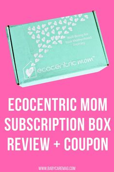 Ecocentric Mom Subscription Box Review | Baby Products | Mom Products | Mom Advice | Coupon Code | Baby Must-Haves | Best Baby Products #unboxing #products #baby #mom Advice For New Moms, Mom Advice, Parenting Advice, Pregnancy Advice, Post Pregnancy, Baby Must Haves, Baby Girl Names, Everything Baby, Baby Hacks