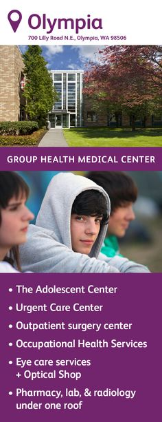 Olympia Medical Center hosts an urgent care center, the Adolescent Center, and occupational health services. Pharmacy, lab, and radiology are also available under one roof. Group Health, Optical Shop, Surgery Center, Urgent Care, Internal Medicine, Primary Care, Radiology, Medical Center, Adolescence