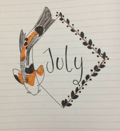 July title page for the bullet journal! Continuing with the fish and flower theme #july #bulletjournal