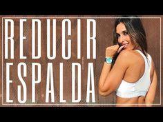 Reducir Espalda es Posible y Te Ayudo a Conseguirlo - YouTube