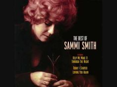 ▶ Sammi Smith - Help Me Make It Through The Night - YouTube