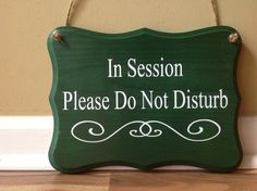 In Session Please Do Not Disturb/Therapy In by GAGirlDesigns