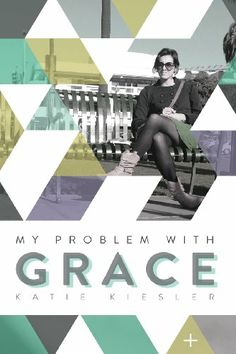 My Problem with Grace by Katie Kiesler now available in Print! Thoughts, Movie Posters, Movies, Films, Film Poster, Cinema, Movie, Film, Movie Quotes