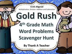 Students will have a great time solving 20 multistep word problems relating to the California Gold Rush! Play indoors or outside, just copy cards and answer sheet and you are set! Students can work individually or in partners. Concepts include addition and subtraction of large numbers, multiplication of numbers that end in 0, and division problems with one digit into three digits with no remainders.