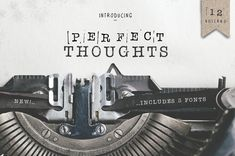 Introducing the 'Perfect Thoughts' Typewriter Font. Fun, classic and oh so cool! This pack features three fonts; A version that includes real, ink-made stamp Great Fonts, Cool Fonts, New Fonts, Creative Fonts, Sans Serif, Serif Font, Commercial Use Fonts, Love Mail, Bulletins