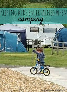 Entertaining kids during camping downtime - Bubbablueandme