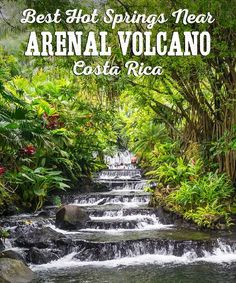 Paradise found! The BEST Hot Springs Near Arenal Volcano, Costa Rica