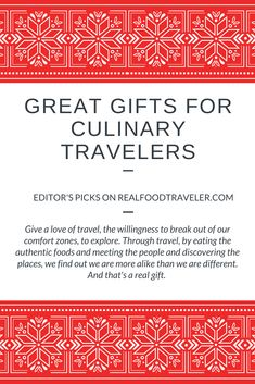 Gift ideas for foodies who love to travel.