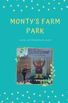 Monty's Farm Park – Unlikely Mum