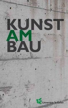 Brochure at the HSG // Broschüre Kunst am Bau Giacometti, Sculpting, University, Collections, Artworks, Viajes, Sculpture, Sculptures, Community College