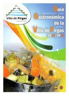 Guía gastronómica de la Villa de Firgas = Gastronomic guide of the Villa de Firgas : 2012-2013 Texts, Canary Islands, Cooking