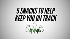 5 Snacks To Help Keep You On Track - Your Fitness Path