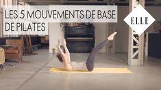 Les 5 mouvements de base de pilates┃ELLE Pilates - YouTube Pilates Moves, Pilates Body, Yoga Pilates, Pilates Video, Pilates Workout, Hiit Tabata, Tonifier Son Corps, Yoga Fitness, Health Fitness
