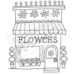 Boutique Buildings: The Flower Shop - Hand drawn clipart for sale. Hand Embroidery Patterns, Applique Patterns, Embroidery Applique, Cross Stitch Embroidery, Machine Embroidery, Embroidery Designs, House Drawing, Digi Stamps, Coloring Book Pages