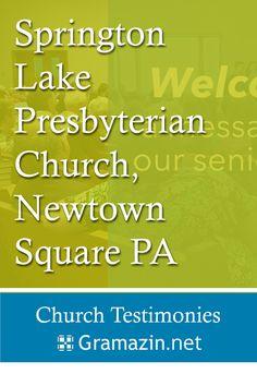 Springton Lake Presbyterian Church of Newtown Square PA has published testimonies.