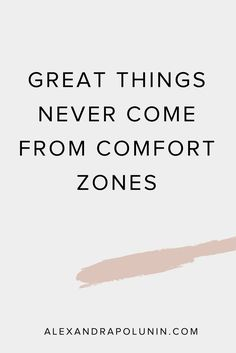 Great things never come from. Focus On Me Quotes, Life Quotes To Live By, Good Life Quotes, Happy Quotes, Positive Quotes, Motivational Quotes, Inspirational Quotes, Positive Thoughts, Word Of Advice